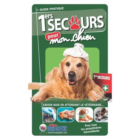 Guide pratique 1ers secours pour mon chien